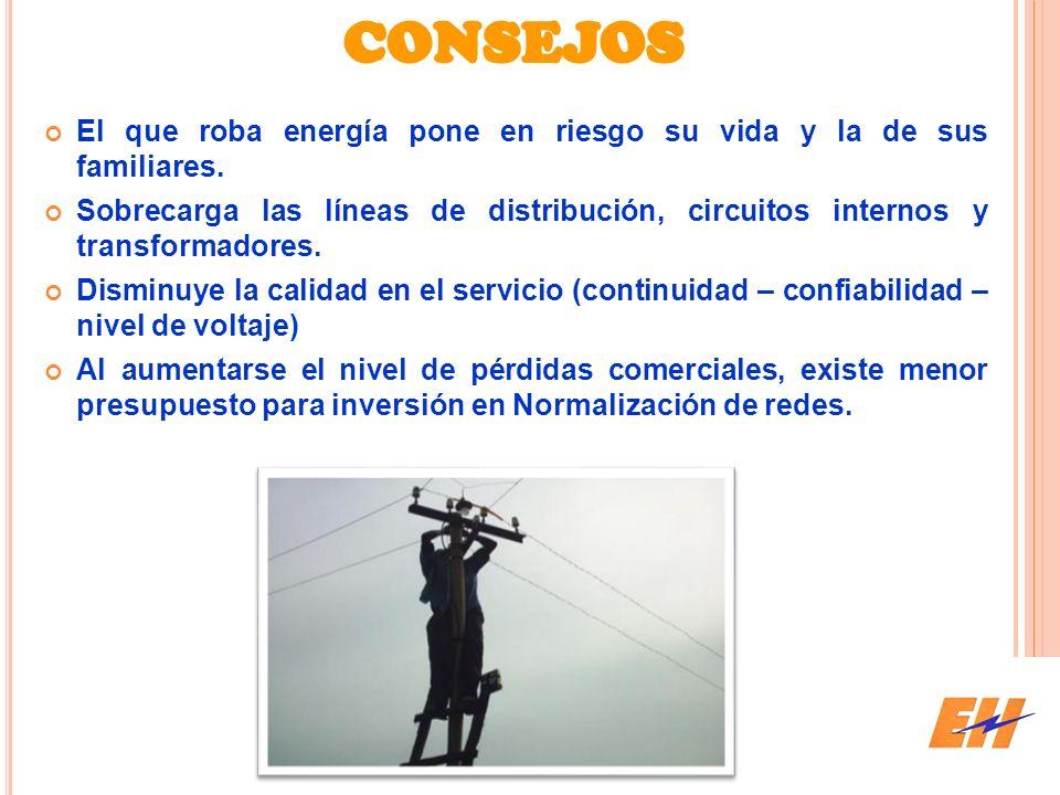 CONSEJOS El que roba energía pone en riesgo su vida y la de sus familiares.