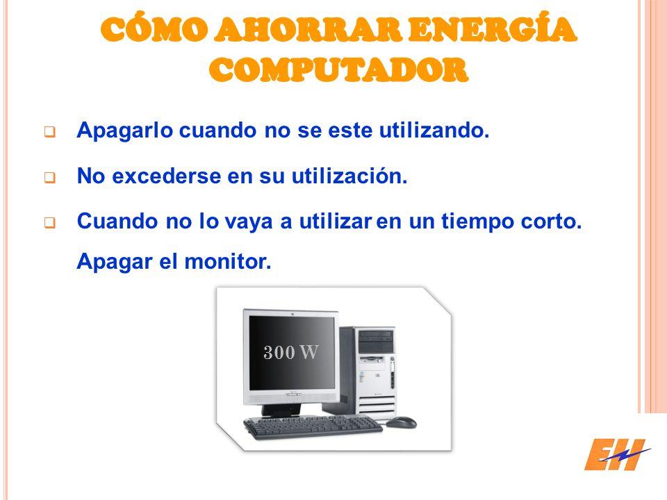 CÓMO AHORRAR ENERGÍA COMPUTADOR