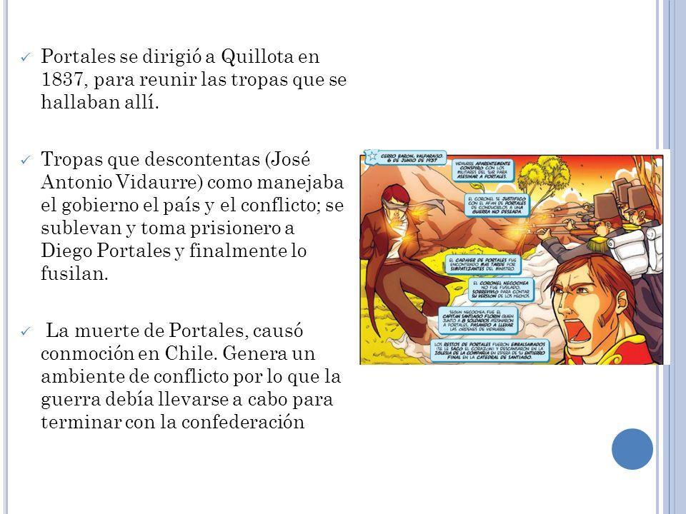 Portales se dirigió a Quillota en 1837, para reunir las tropas que se hallaban allí.