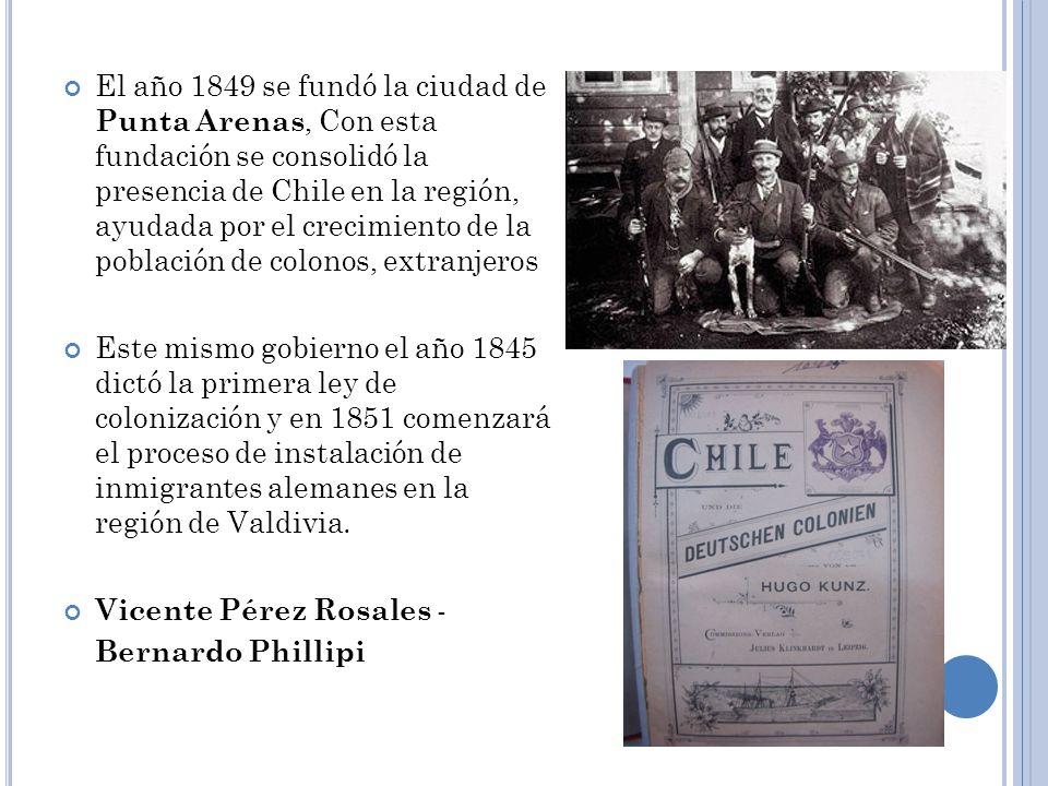 El año 1849 se fundó la ciudad de Punta Arenas, Con esta fundación se consolidó la presencia de Chile en la región, ayudada por el crecimiento de la población de colonos, extranjeros