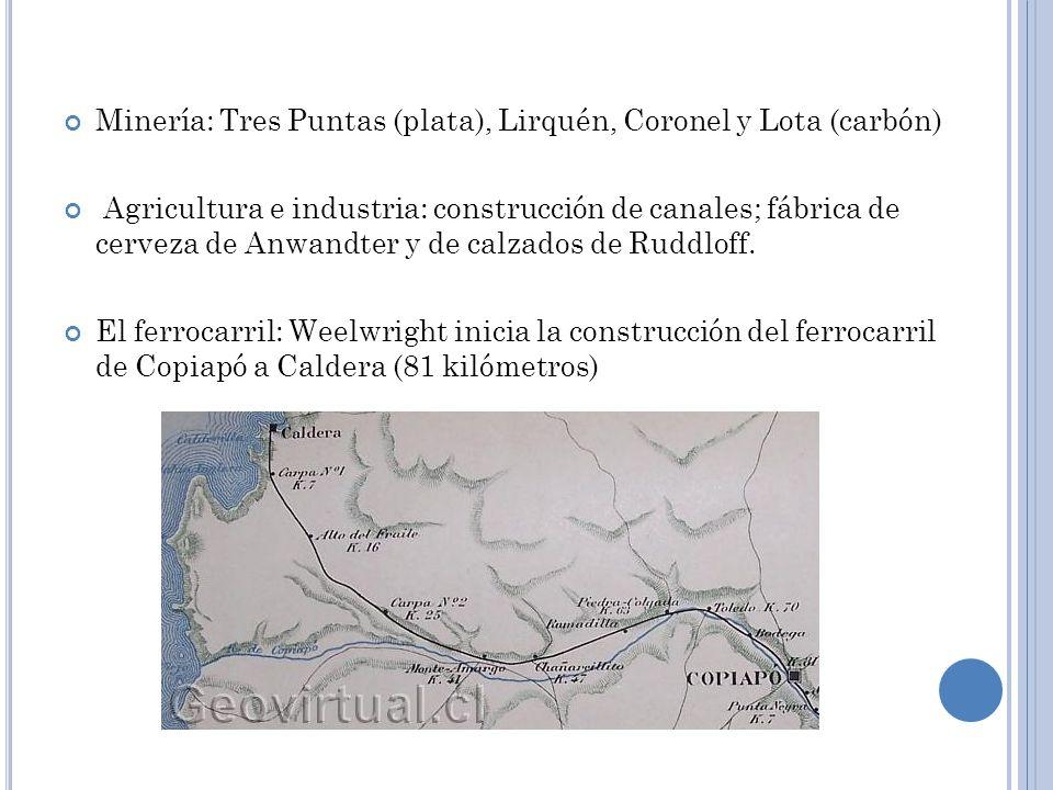 Minería: Tres Puntas (plata), Lirquén, Coronel y Lota (carbón)