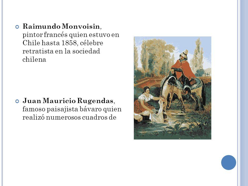 Raimundo Monvoisin, pintor francés quien estuvo en Chile hasta 1858, célebre retratista en la sociedad chilena