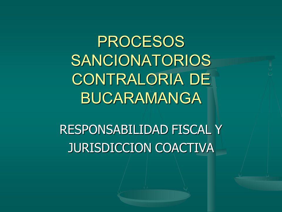 PROCESOS SANCIONATORIOS CONTRALORIA DE BUCARAMANGA