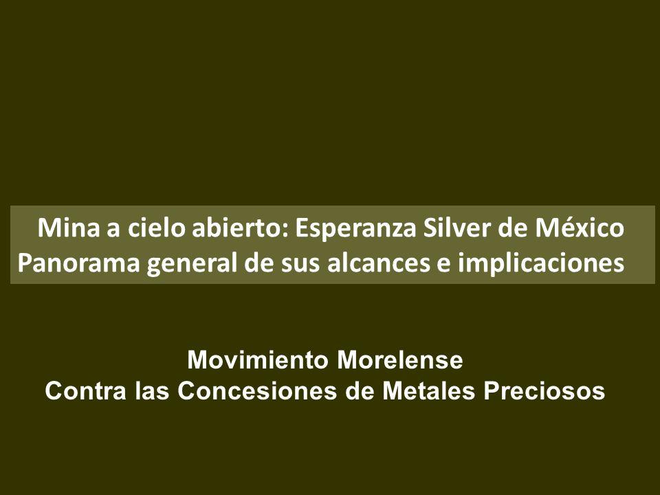 . Mina a cielo abierto: Esperanza Silver de México