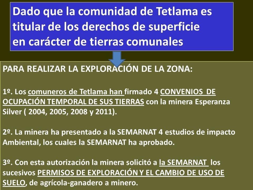 . Dado que la comunidad de Tetlama es