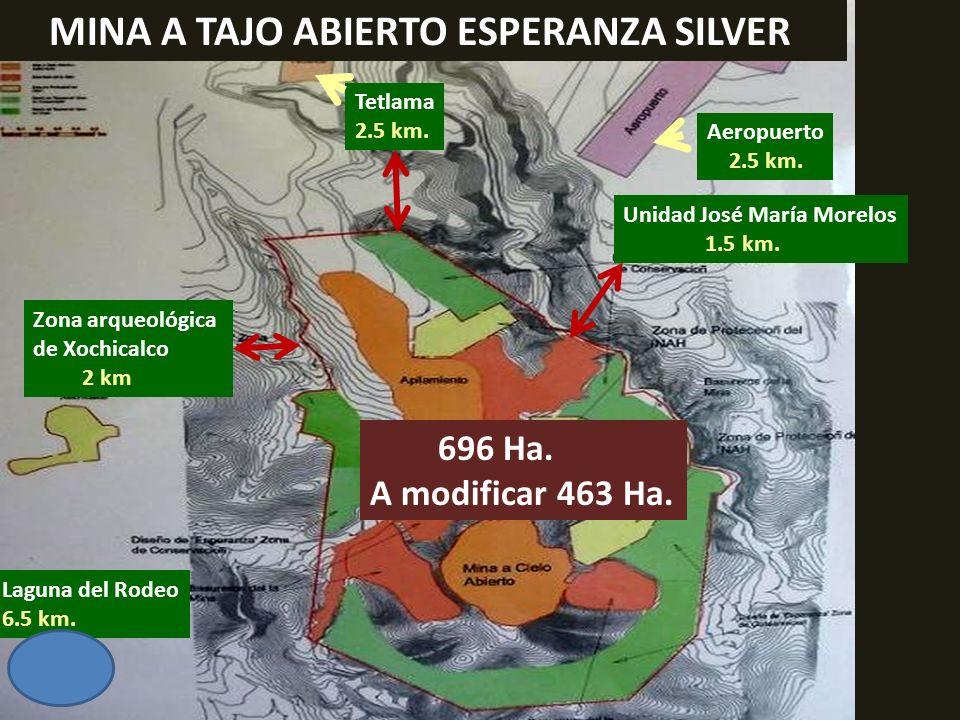 . MINA A TAJO ABIERTO ESPERANZA SILVER 696 Ha. A modificar 463 Ha.