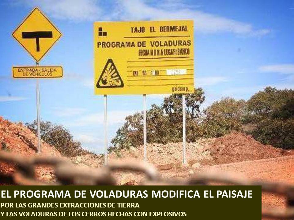 . EL PROGRAMA DE VOLADURAS MODIFICA EL PAISAJE