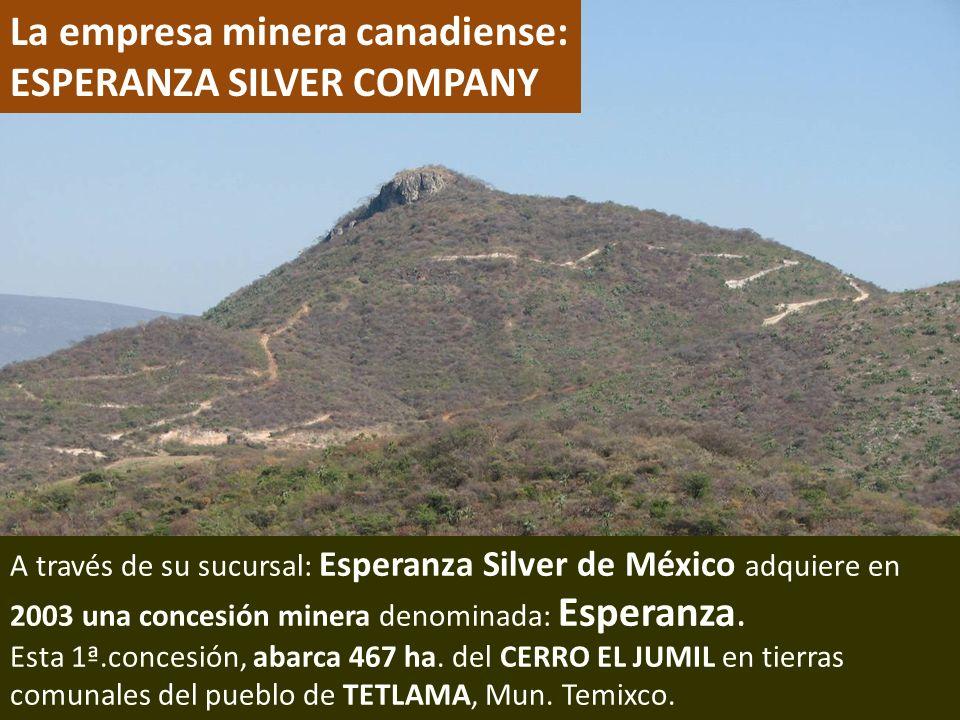 . La empresa minera canadiense: ESPERANZA SILVER COMPANY