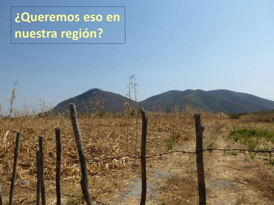 . ¿Queremos eso en nuestra región