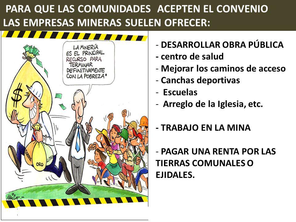 PARA QUE LAS COMUNIDADES ACEPTEN EL CONVENIO