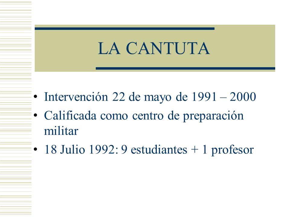 LA CANTUTA Intervención 22 de mayo de 1991 – 2000