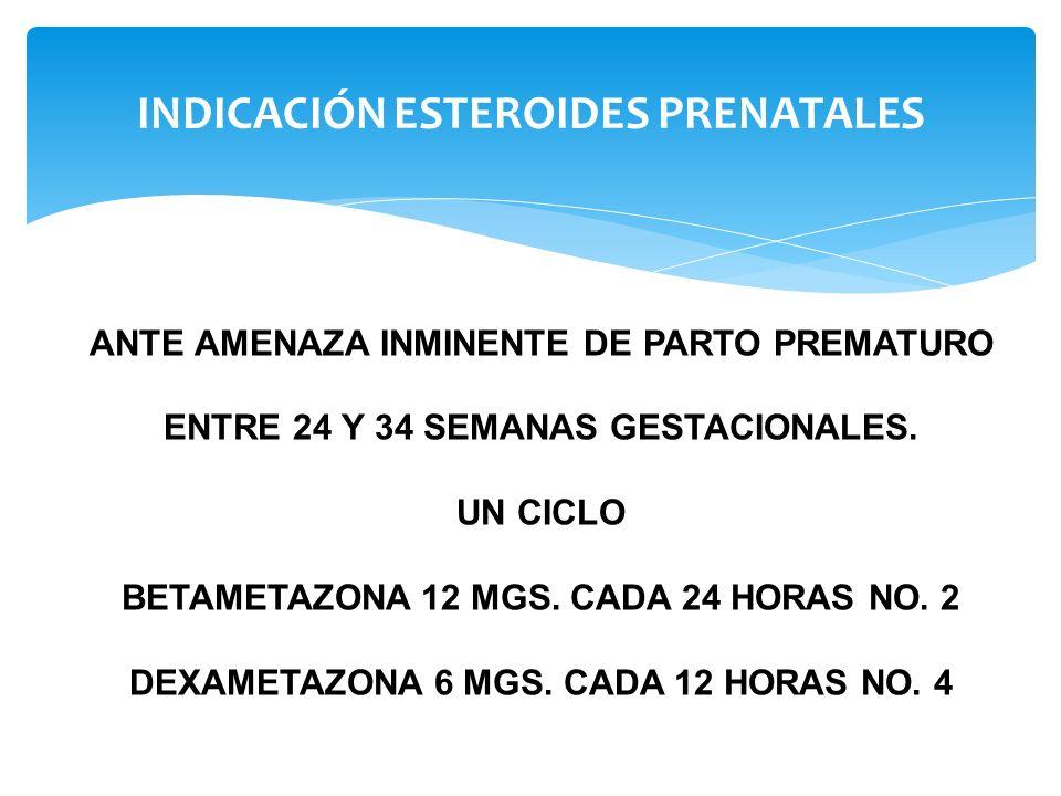 INDICACIÓN ESTEROIDES PRENATALES