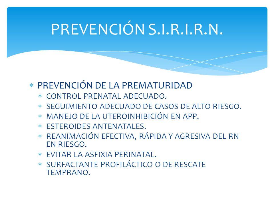 PREVENCIÓN S.I.R.I.R.N. PREVENCIÓN DE LA PREMATURIDAD