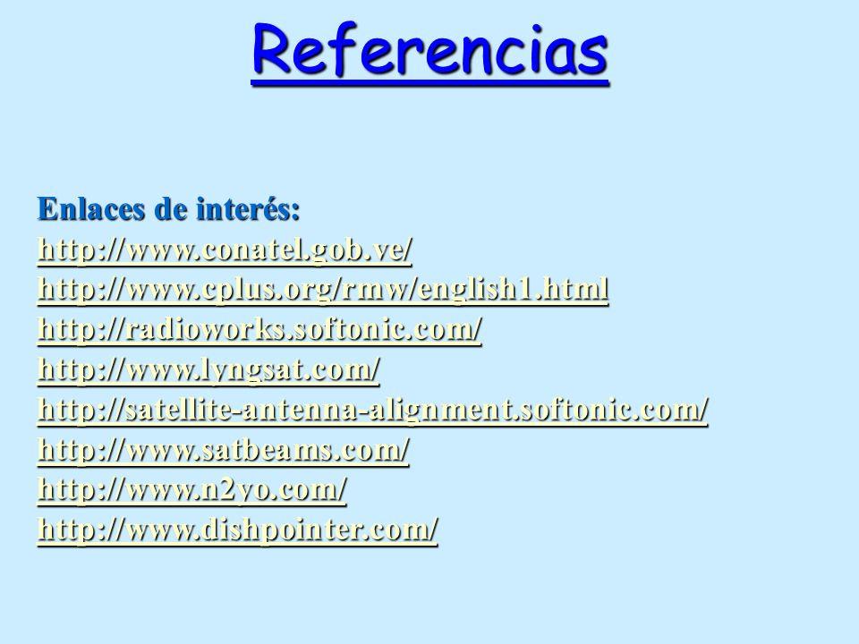 Referencias Enlaces de interés: http://www.conatel.gob.ve/