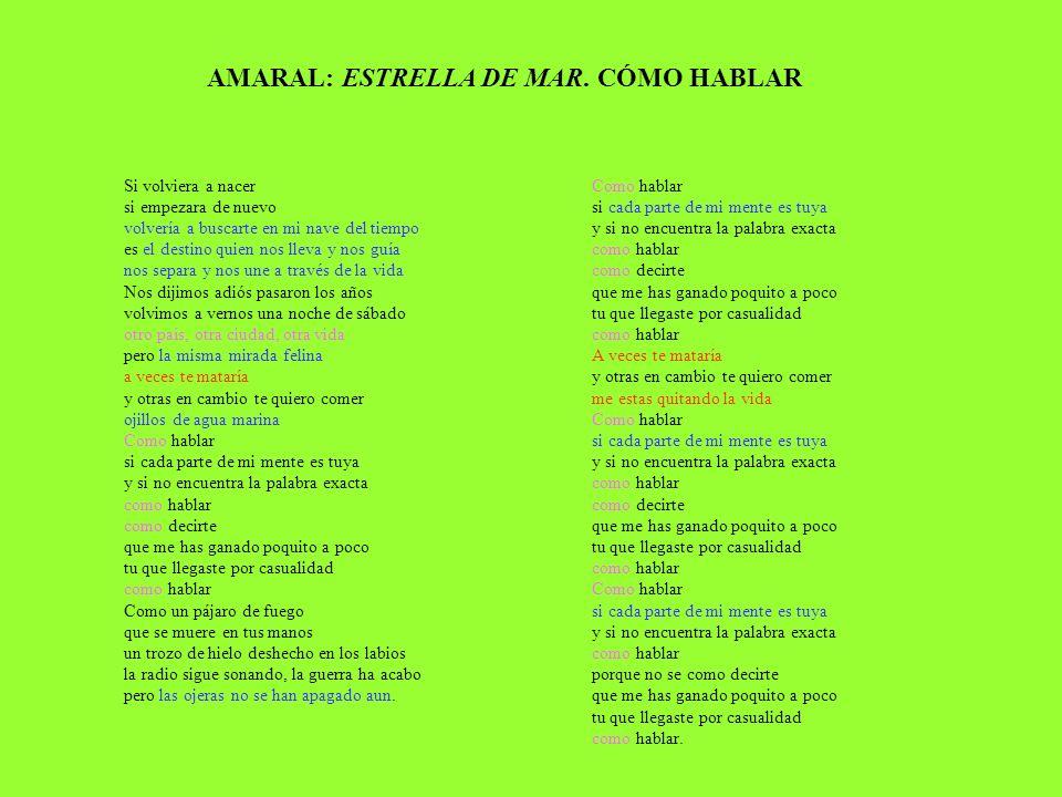 AMARAL: ESTRELLA DE MAR. CÓMO HABLAR