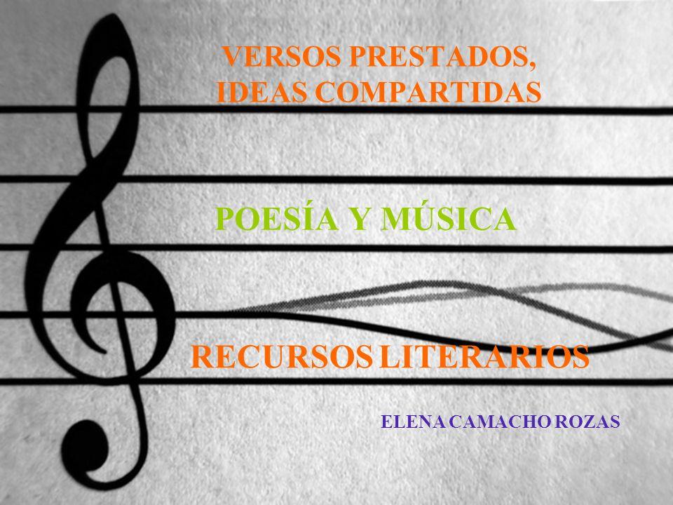 VERSOS PRESTADOS, IDEAS COMPARTIDAS