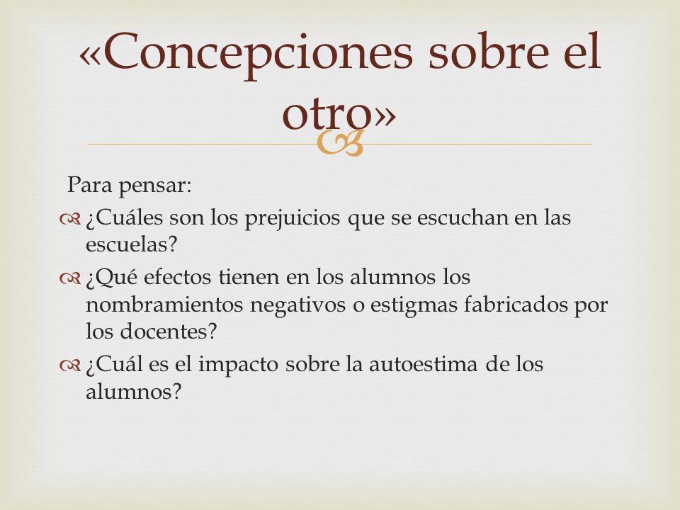 «Concepciones sobre el otro»