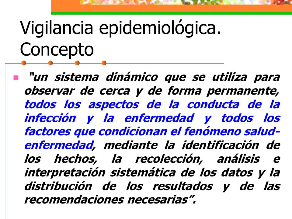Vigilancia epidemiológica. Concepto