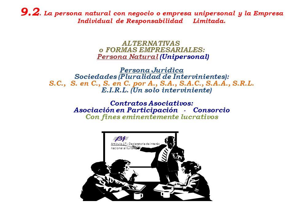 9.2. La persona natural con negocio o empresa unipersonal y la Empresa Individual de Responsabilidad Limitada.
