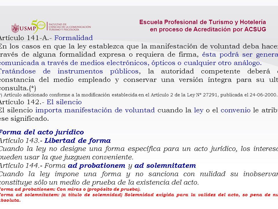 Artículo 141-A.- Formalidad