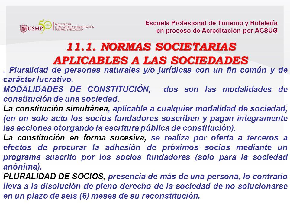 11.1. NORMAS SOCIETARIAS APLICABLES A LAS SOCIEDADES
