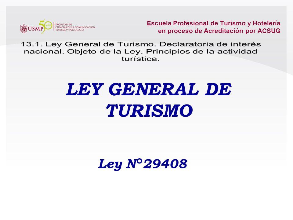 LEY GENERAL DE TURISMO Ley N°29408