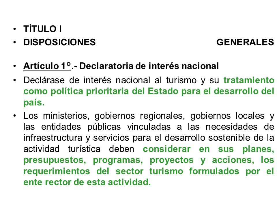 TÍTULO IDISPOSICIONES GENERALES Artículo 1°.- Declaratoria de interés nacional.