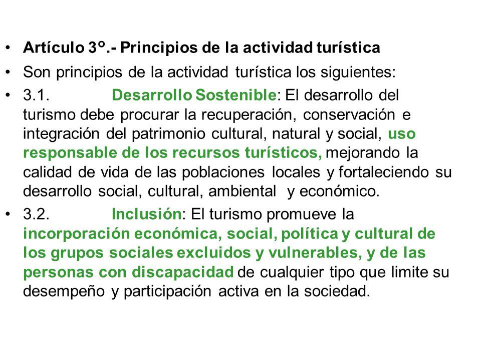 Artículo 3°.- Principios de la actividad turística