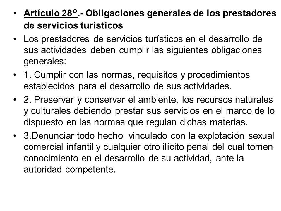 Artículo 28°.- Obligaciones generales de los prestadores de servicios turísticos