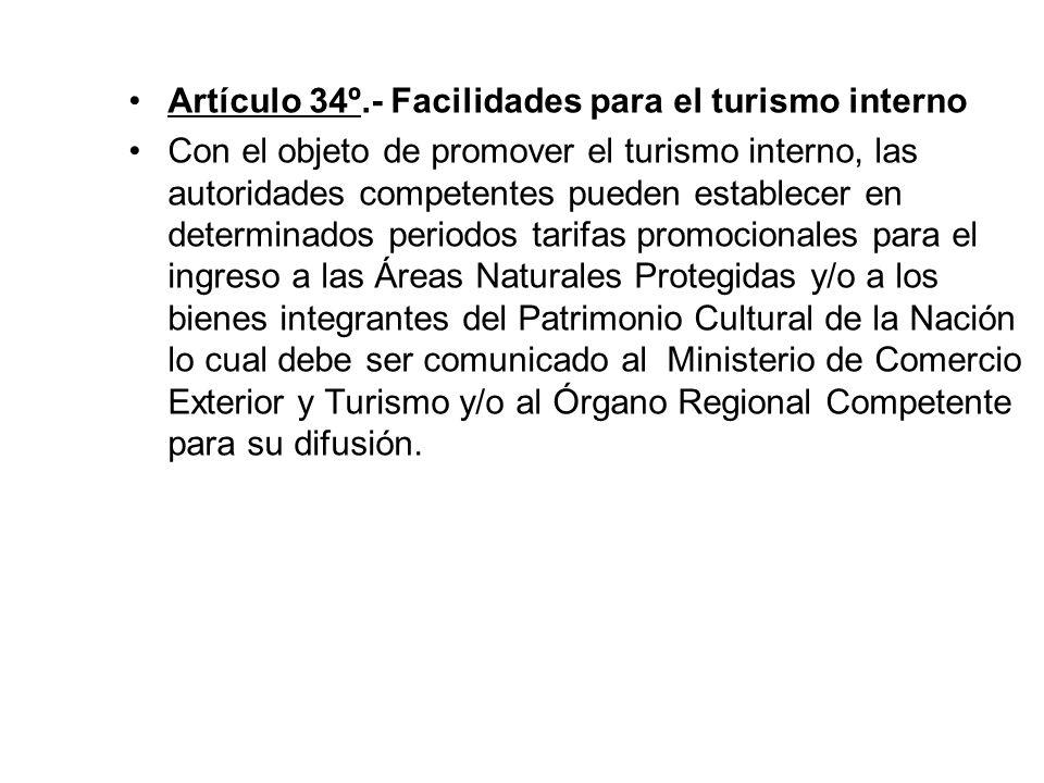Artículo 34º.- Facilidades para el turismo interno