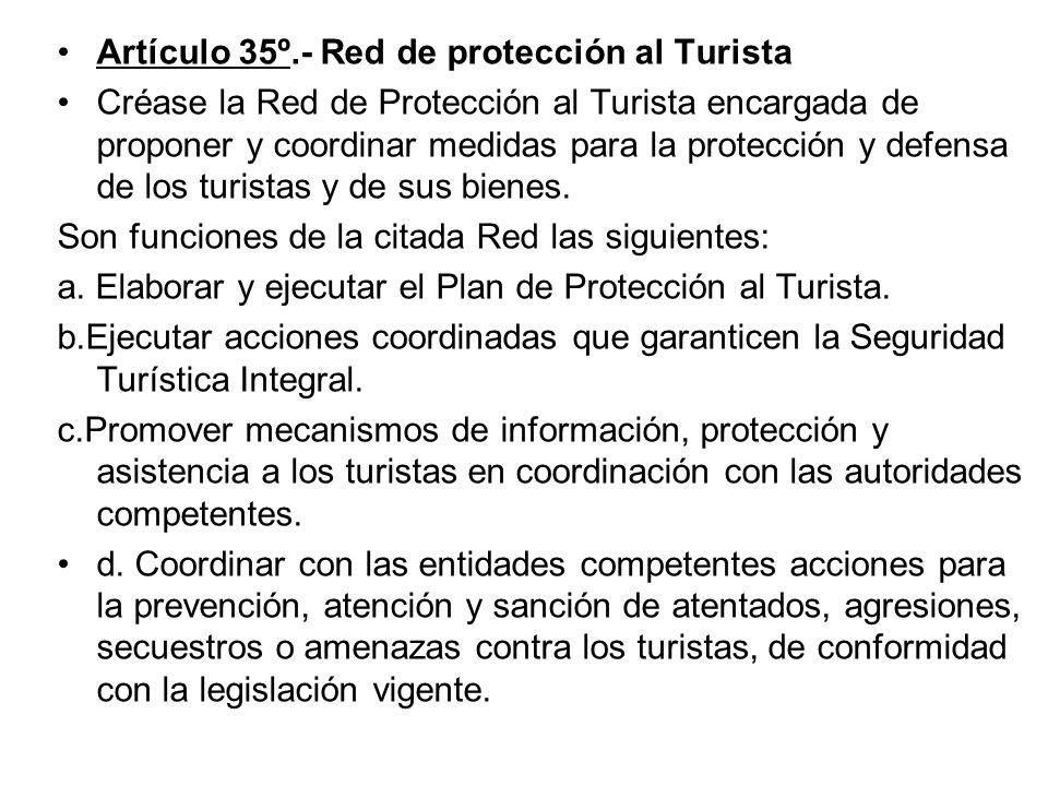 Artículo 35º.- Red de protección al Turista