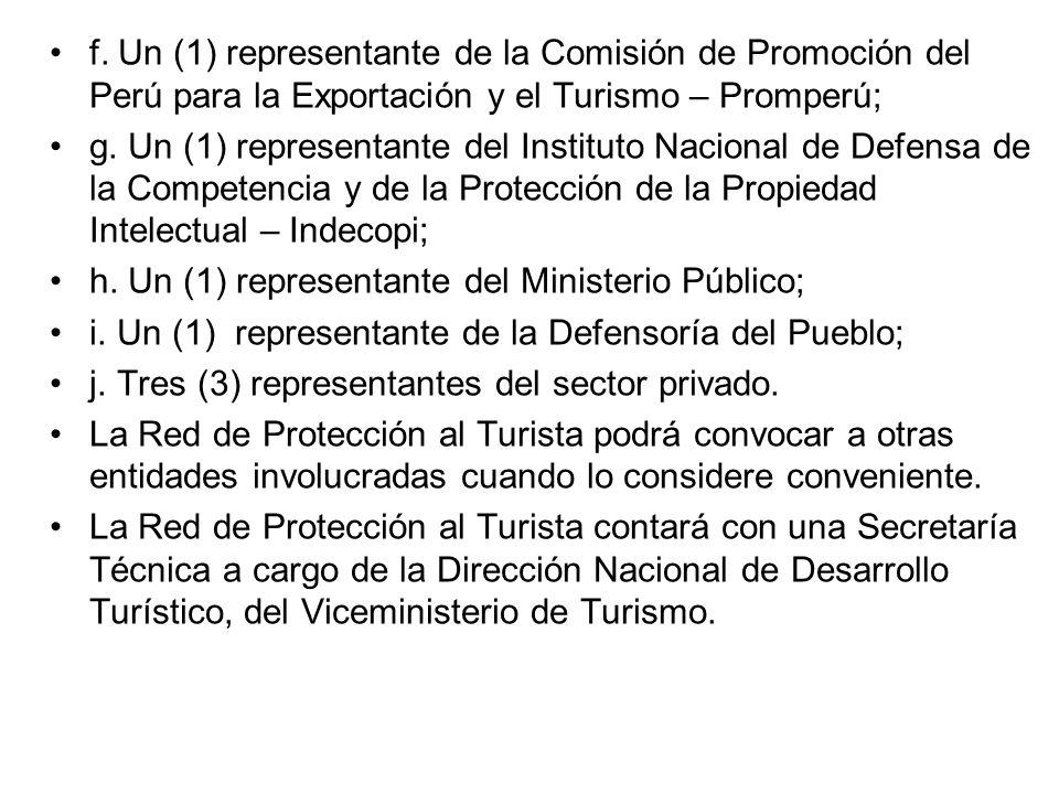 f. Un (1) representante de la Comisión de Promoción del Perú para la Exportación y el Turismo – Promperú;