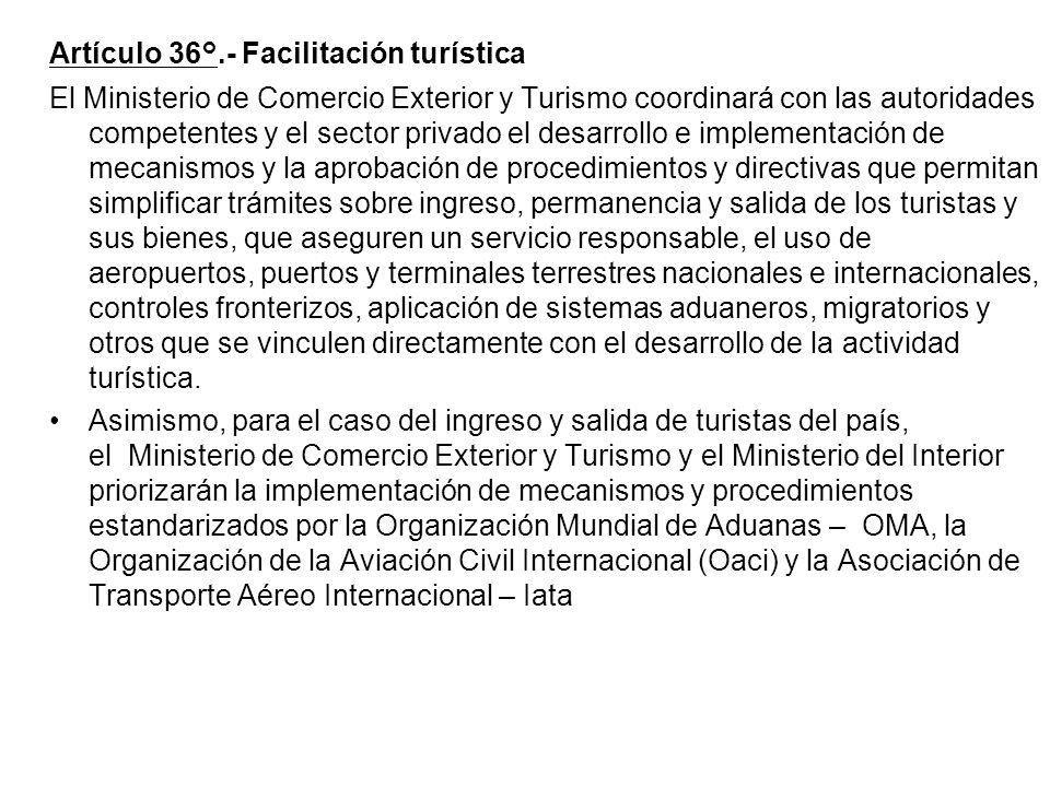 Artículo 36°.- Facilitación turística