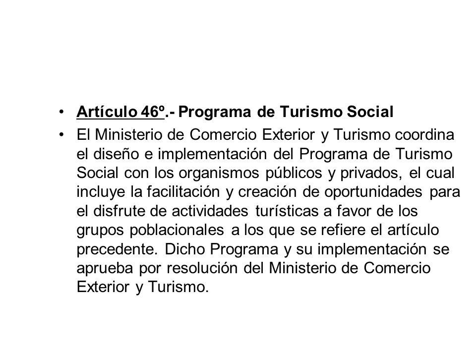 Artículo 46º.- Programa de Turismo Social