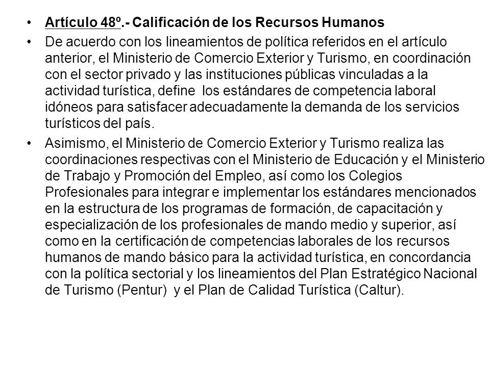 Artículo 48º.- Calificación de los Recursos Humanos