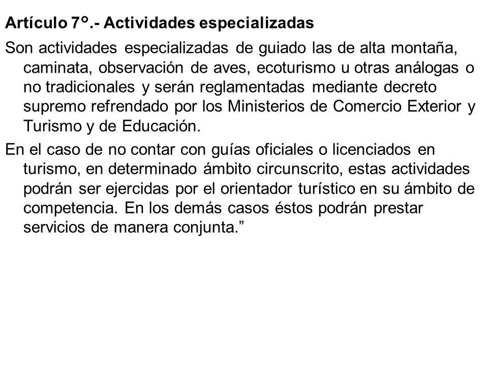 Artículo 7°.- Actividades especializadas