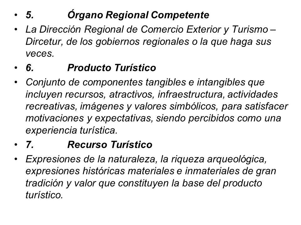 5. Órgano Regional Competente
