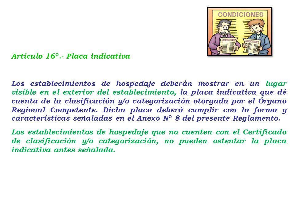 Artículo 16°.- Placa indicativa