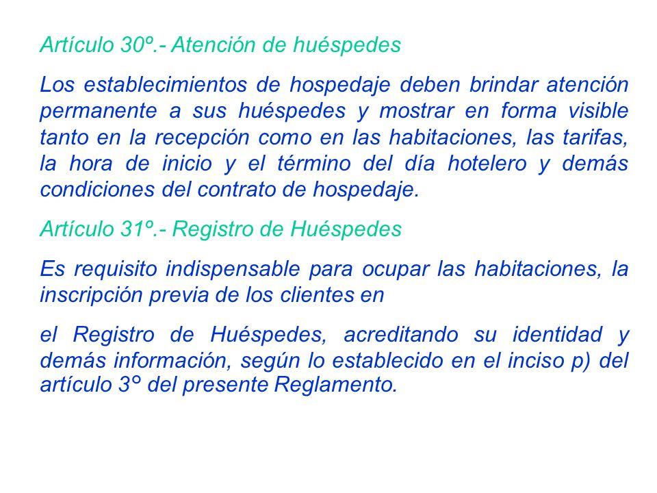 Artículo 30º.- Atención de huéspedes
