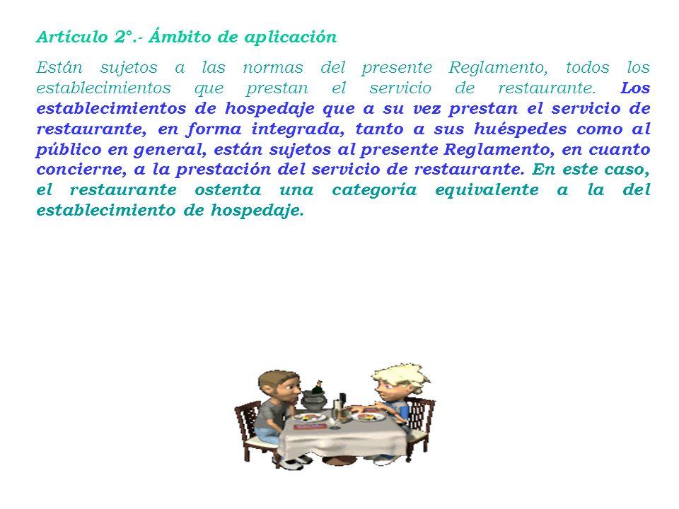 Artículo 2°.- Ámbito de aplicación