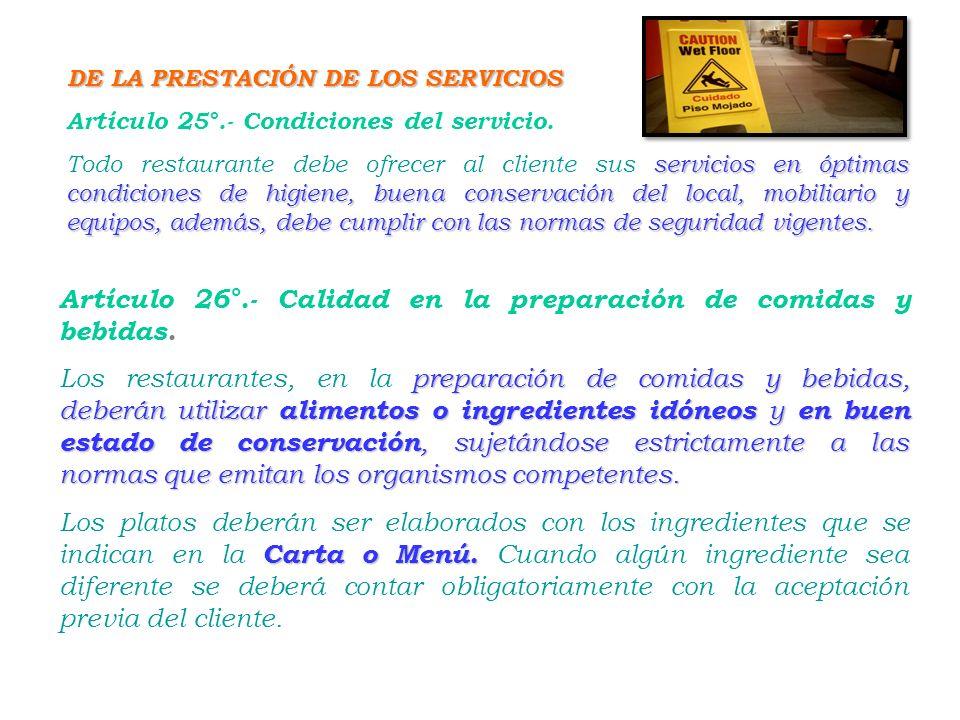 Artículo 26°.- Calidad en la preparación de comidas y bebidas.