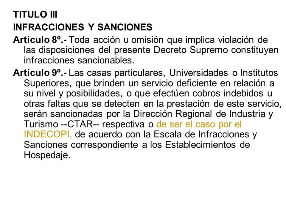 TITULO III INFRACCIONES Y SANCIONES Artículo 8º