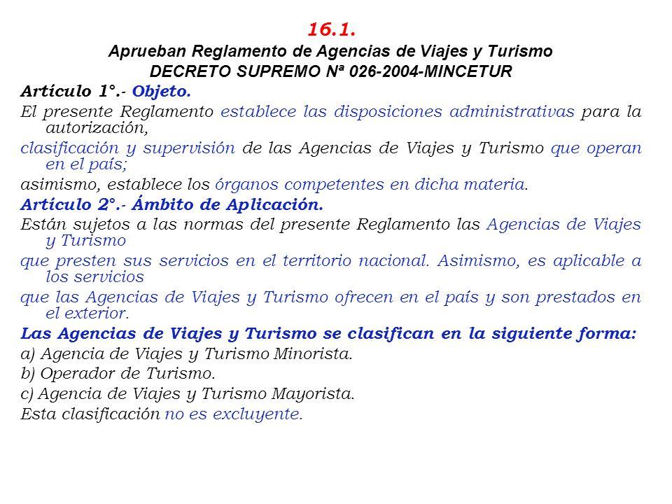 16.1. Aprueban Reglamento de Agencias de Viajes y Turismo