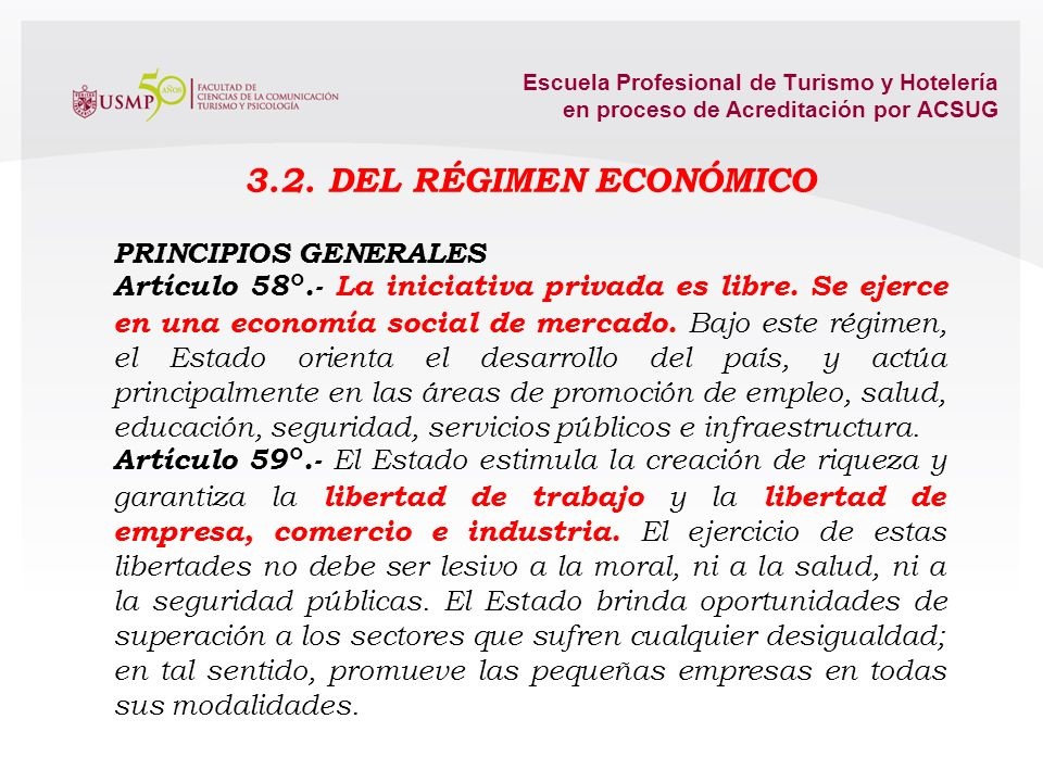 3.2. DEL RÉGIMEN ECONÓMICO PRINCIPIOS GENERALES