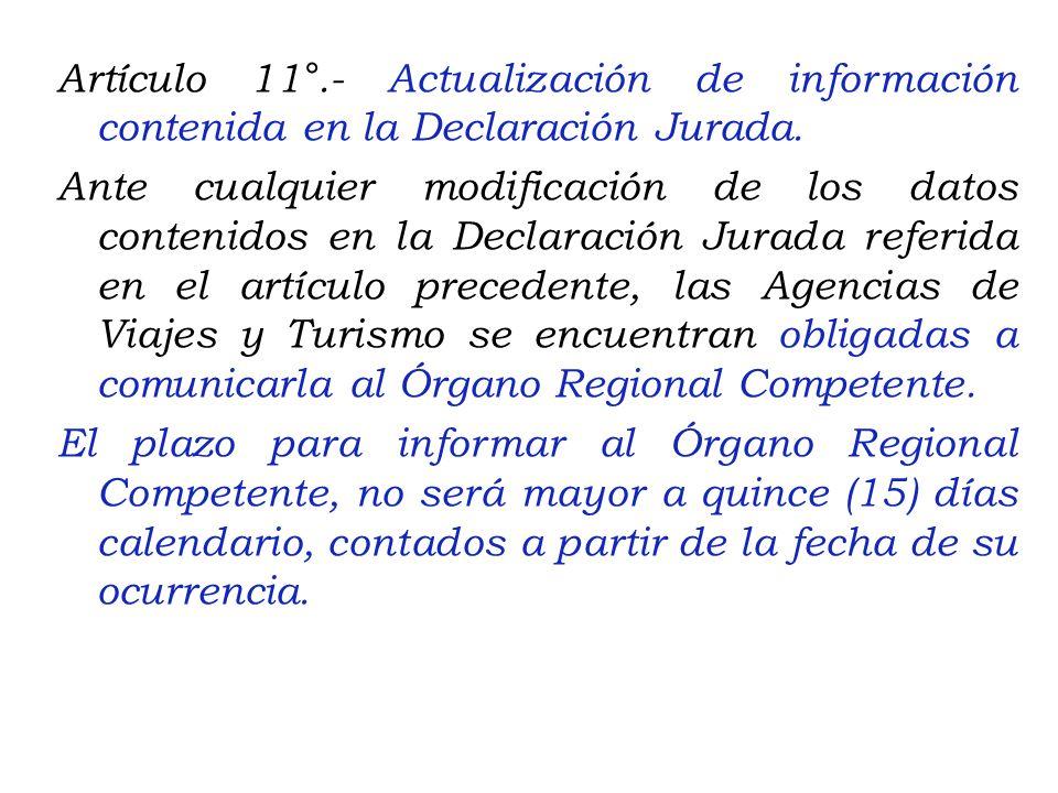 Artículo 11°.- Actualización de información contenida en la Declaración Jurada.