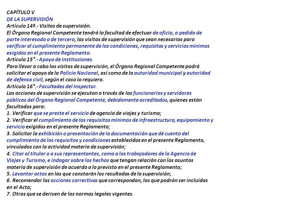 CAPÍTULO V DE LA SUPERVISIÓN Artículo 14º. - Visitas de supervisión