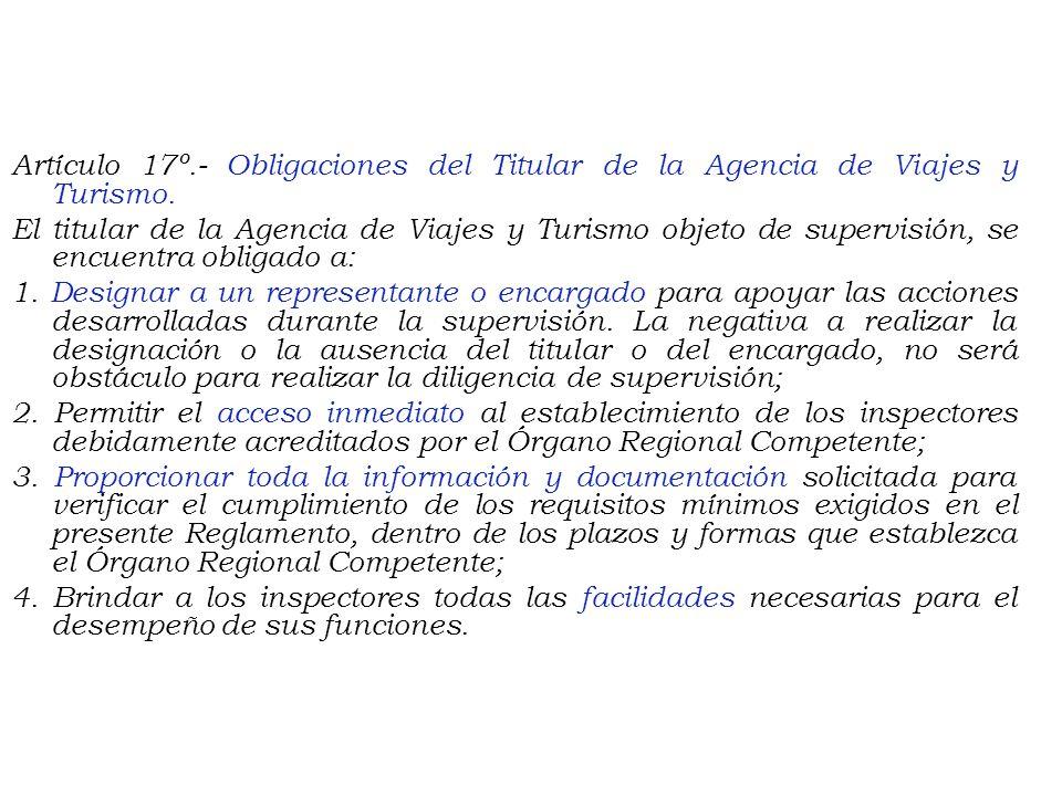 Artículo 17º.- Obligaciones del Titular de la Agencia de Viajes y Turismo.