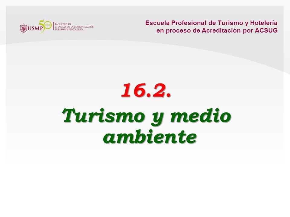 16.2. Turismo y medio ambiente