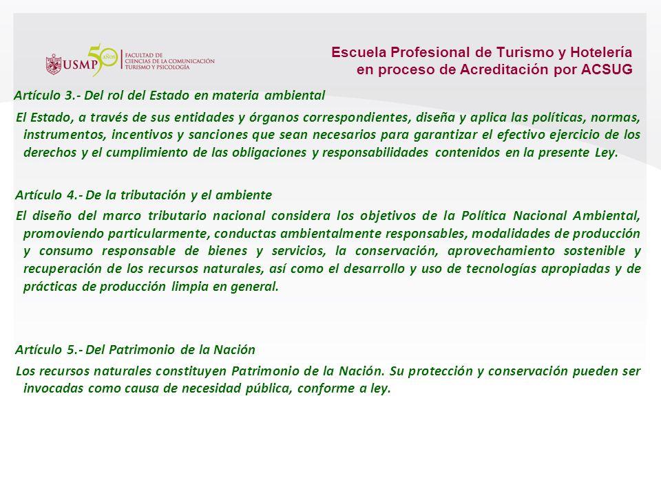 Artículo 3.- Del rol del Estado en materia ambiental