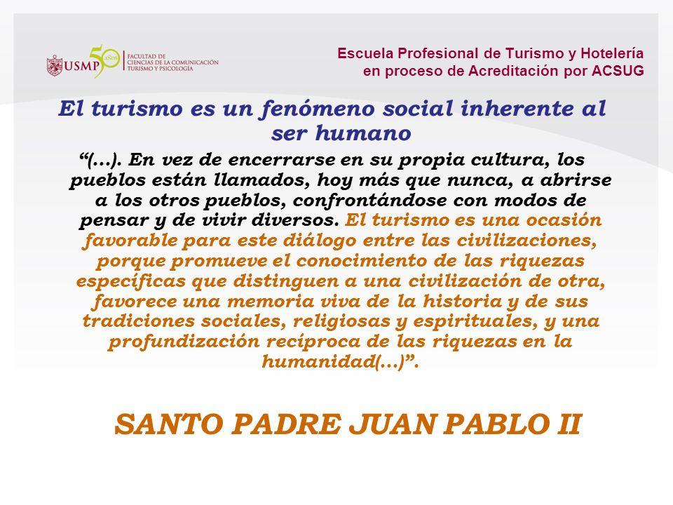 El turismo es un fenómeno social inherente al ser humano